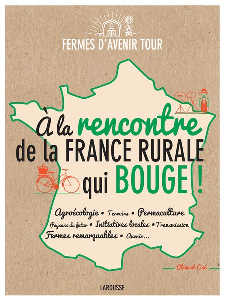 Grand Bivouac 2019 - A la rencontre de la France rurale qui bouge